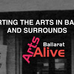 Ballarat Arts Alive artist organisations ballarat Central Highlands