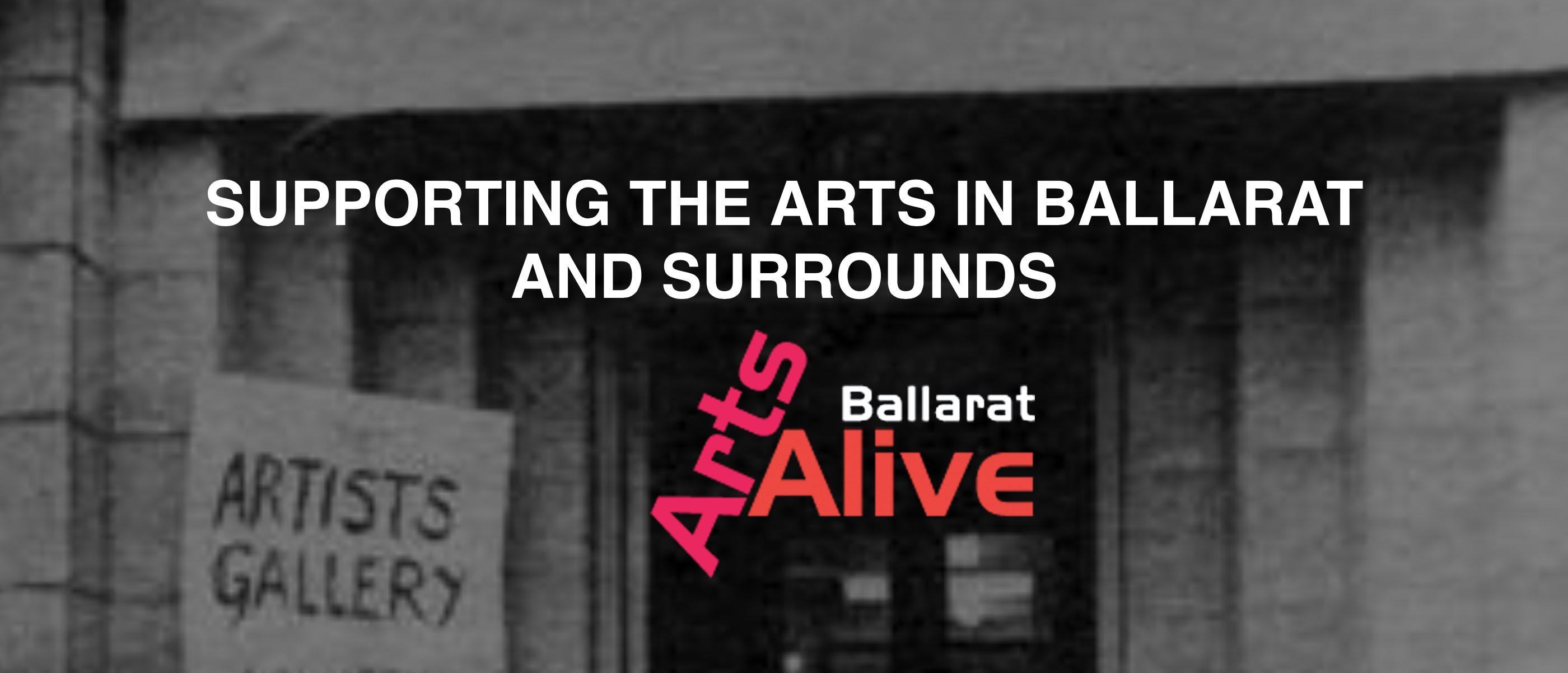Ballarat Arts Alive artist organisations ballarat Central Highlands